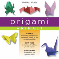 Origami Animals by Michael LaFosse image