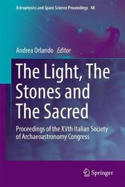 The Light, The Stones and The Sacred image