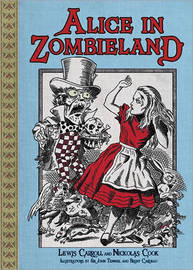 Alice in Zombieland by Lewis Carroll
