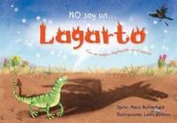 No Soy un Lagarto by Moira Butterfield