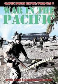 War in the Pacific by Gary Jeffrey