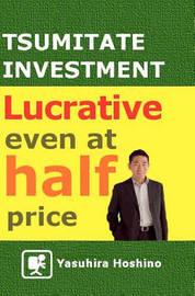 Tsumitate Investment by Yasuhira Hoshino