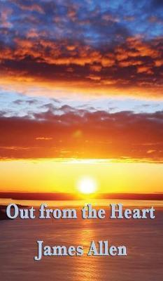Out from the Heart by James Allen image