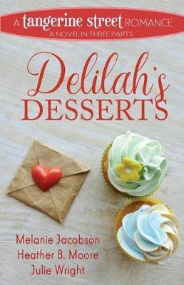 Delilah's Desserts by Melanie Jacobson image
