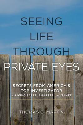 Seeing Life through Private Eyes by Thomas G. Martin image