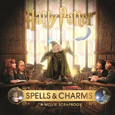 Harry Potter - Spells & Charms: A Movie Scrapbook by Warner Bros image