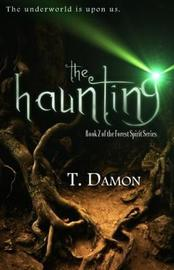 The Haunting by T Damon