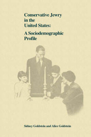 Conservative Jewry in the United States: A Socialdemographic Profile by Sidney Goldstein (Clinical Publishing Svcs Ltd, Oxford, UK) image