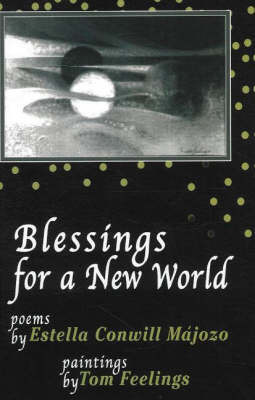 Blessings from a New World by Estella Conwill Majozo image