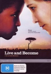 Live And Become (Va, Vis et Deviens) on DVD