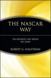 The NASCAR Way by Robert G Hagstrom