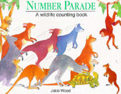 Number Parade by Jacqueline Wood
