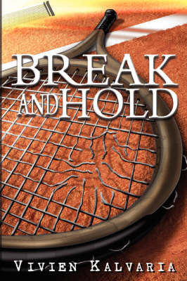 Break and Hold by Vivien Kalvaria