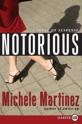 Notorious by Michele Martinez (Harvard University)