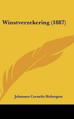 Winstverzekering (1887) by Johannes Cornelis Hubregtse