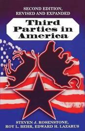 Third Parties in America by Steven J. Rosenstone