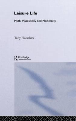 Leisure Life by Tony Blackshaw