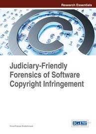 Judiciary-Friendly Forensics of Software Copyright Infringement by Vinod Polpaya Bhattathiripad