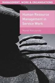 Human Resource Management in Service Work by Marek Korczynski image