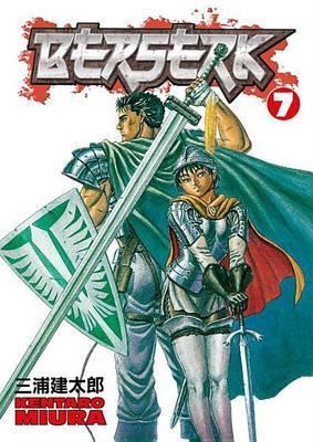 Berserk Volume 7 by Kentaro Miura