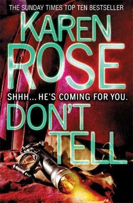 Don't Tell (The Chicago Series Book 1) by Karen Rose