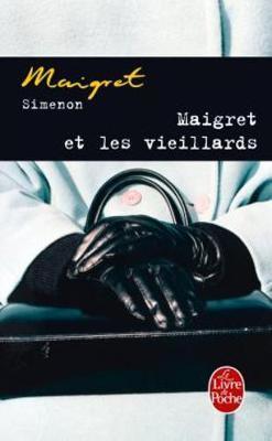 Maigret et les vieillards by Georges Simenon