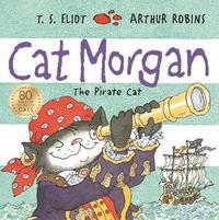 Cat Morgan by T.S. Eliot