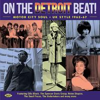 On the Detroit Beat - Motor City Soul - UK Style 1963-67 by Various Artists