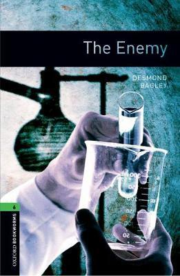 Oxford Bookworms Library: Level 6:: The Enemy by Desmond Bagley