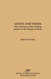 Loaves and Fishes by Robert, M. Fowler image