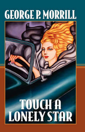 Touch a Lonely Star by George P. Morrill image