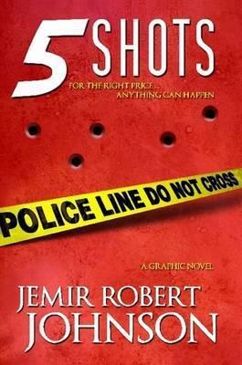 5 Shots by Jemir Johnson