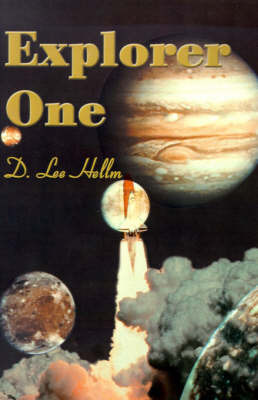 Explorer One by D. Lee Hellm
