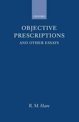 Objective Prescriptions by R.M. Hare image