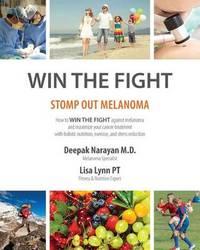 Win the Fight by Dr Deepak Narayan