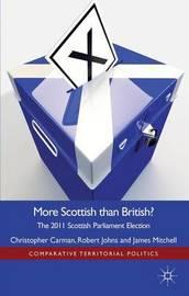 More Scottish than British by Christopher J. Carman
