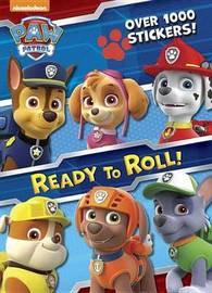 Ready to Roll! (Paw Patrol) by Golden Books