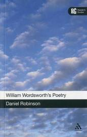William Wordsworth's Poetry by Daniel Robinson