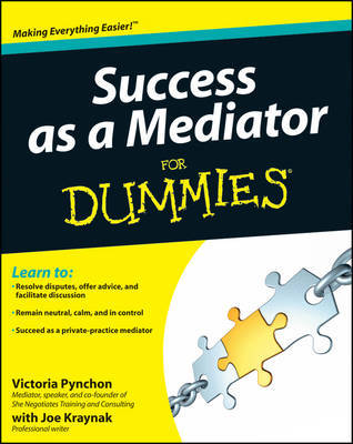 Success as a Mediator For Dummies by Victoria Pynchon