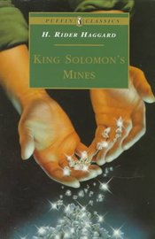 King Solomon's Mines by H.Rider Haggard