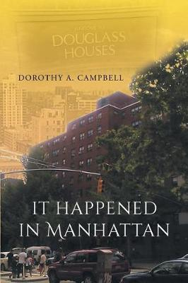 It Happened in Manhattan by Dorothy a Campbell image