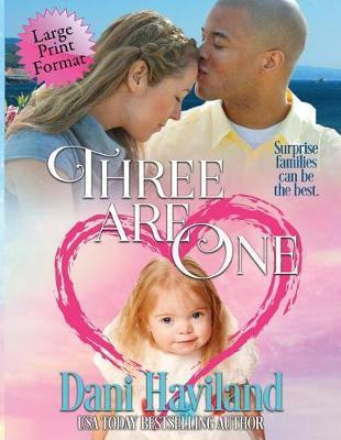 Three Are One by Dani Haviland