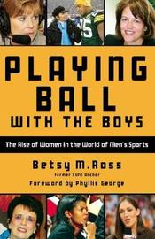 Playing Ball with the Boys by Betsy Ross image