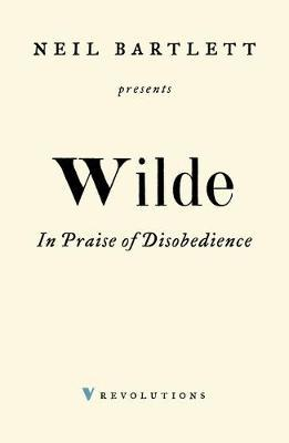 In Praise of Disobedience by Oscar Wilde
