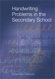 Handwriting Problems in the Secondary School by Rosemary Sassoon image