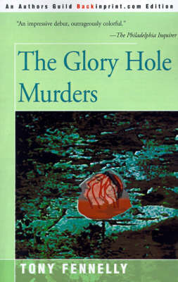 The Glory Hole Murders by Tony Fennelly image