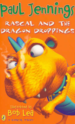 Rascal and the Dragon Dropping by Paul Jennings