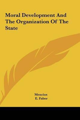 Moral Development and the Organization of the State by Mencius