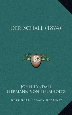 Der Schall (1874) by John Tyndall