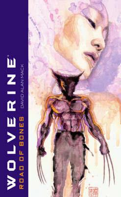Wolverine: Road of Bones by David Mack image